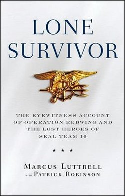Marcus Lutrell Great Quotes: the Lone Survivor | USNA or Bust!